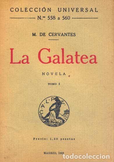 MIGUEL DE CERVANTES - LA GALATEA (Libros antiguos (hasta 1936), raros y curiosos - Literatura - Narrativa - Clásicos)