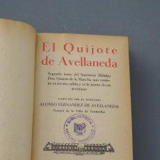 Libros antiguos: EL QUIJOTE DE AVELLANEDA-ALONSO FERNÁNDEZ DE AVELLANEDA-Y LA GALATEA DE CERVANTES-1 VOL-MADRID 1934. Lote 142186970