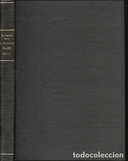 Libros antiguos: L elefant blanc, robat / Mark Twain; trd. J. Carner. BCN : Catalonia, circa 1920. 18x12cm. 152 p. - Foto 2 - 142216102