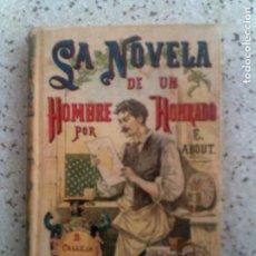 Libri antichi: LIBRO NOVELA DE UN HOMBRE HONRADO DE EDMUNDO ABOUT ILUSTRADO 276. Lote 142253434