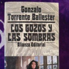 Libros antiguos: GONZALO TORRENTE BALLESTER LOS GOZOS Y LAS SOMBRAS 3 VOLÚMENES. Lote 142382086