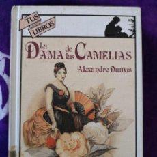 Libros antiguos: ALEXANDRE DUMAS LA DAMA DE LAS CAMELIAS. Lote 142384782