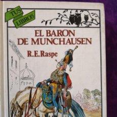 Libros antiguos: RUDOLPH ERICH RASPE EL BARÓN DE MUNCHAUSEN. Lote 142387386
