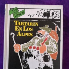 Libros antiguos: ALPHONSE DAUDET TARTARÍN EN LOS ALPES. Lote 142388902