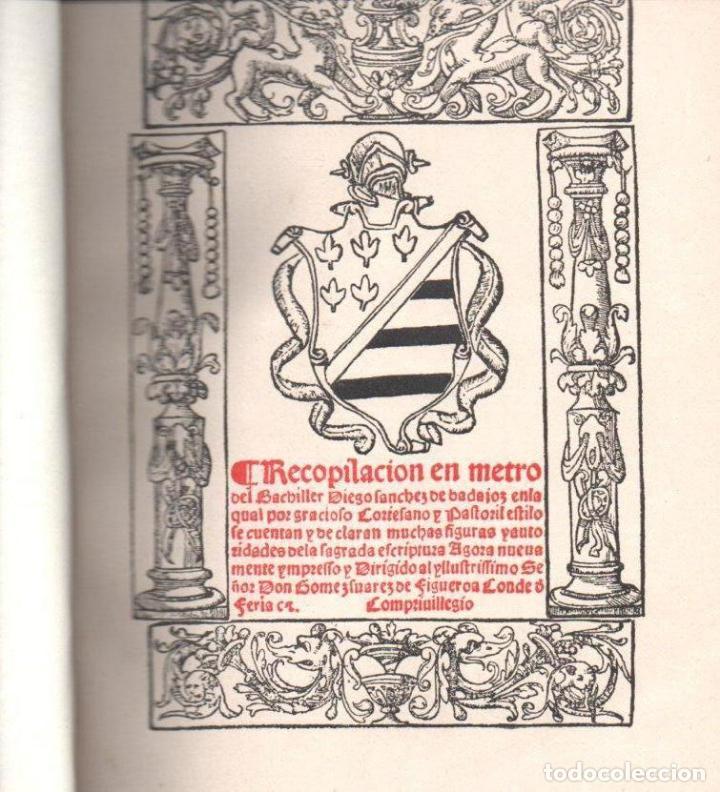 Libros antiguos: RECOPILACIÓN EN METRO DEL BACHILLER DIEGO SÁNCHEZ DE BADAJOZ (MADRID, 1929) FACSÍMIL DE 1554 - Foto 2 - 142980822
