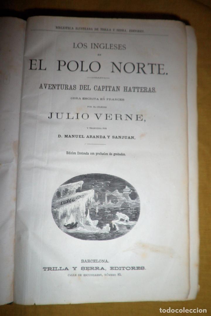 Libros antiguos: OBRAS COMPLETAS DE JULIO VERNE - 1ª EDICION ESPAÑOLA AÑO 1875 - ILUSTRADOS - EXCEPCIONAL. - Foto 6 - 143189410