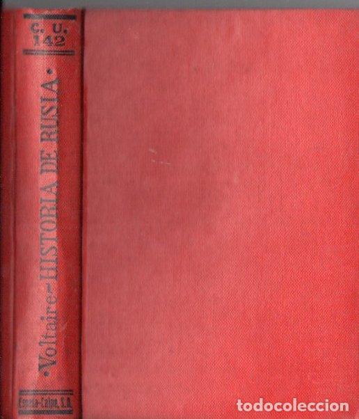 VOLTAIRE : HISTORIA DEL IMPERIO DE RUSIA BAJO PEDRO EL GRANDE -DOS TOMOS EN UN VOLUMEN (CALPE 1921) (Libros antiguos (hasta 1936), raros y curiosos - Literatura - Narrativa - Clásicos)