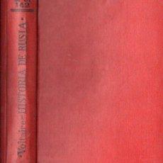 Libros antiguos: VOLTAIRE : HISTORIA DEL IMPERIO DE RUSIA BAJO PEDRO EL GRANDE -DOS TOMOS EN UN VOLUMEN (CALPE 1921). Lote 143644154