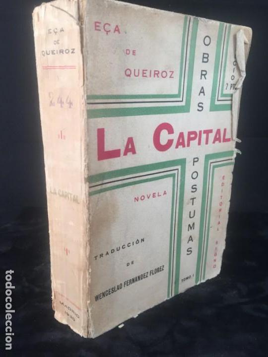 LA CAPITAL NOVELA EÇA DE QUEIROZ, JOSÉ MARÍA EDITORIAL SIGNO 1930 (Libros antiguos (hasta 1936), raros y curiosos - Literatura - Narrativa - Clásicos)