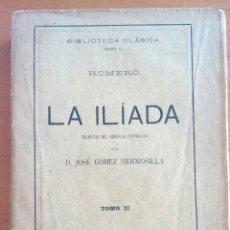 Libros antiguos: LA ILÍADA TOMO II. . HOMERO. 1911.. Lote 144317996