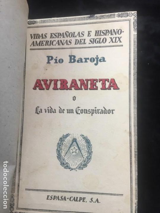 PIO BAROJA: AVIRANETA O LA VIDA DE UN CONSPIRADOR, 1ªED.1931 ESPASA-CALPE (Libros antiguos (hasta 1936), raros y curiosos - Literatura - Narrativa - Clásicos)