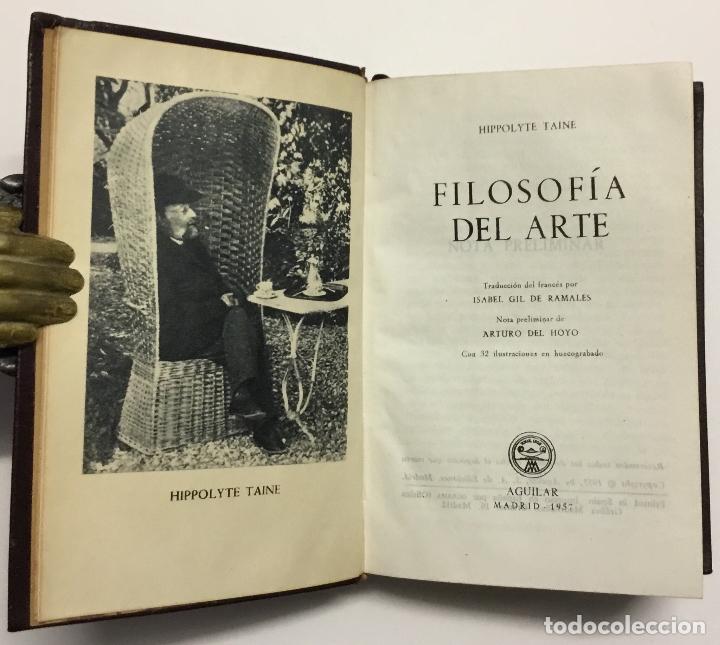 Libros antiguos: HIPPOLYTE TAINE. FILOSOFÍA DEL ARTE. AGUILAR, 1957. JOYA. - Foto 2 - 144330562