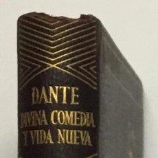 Libros antiguos: DANTE. DIVINA COMEDIA Y VIDA NUEVA. AGUILAR, 1960. JOYA.. Lote 144331250
