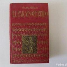 Libros antiguos: LIBRERIA GHOTICA. MILTON. EL PARAISO PERDIDO. 1914. EDICIÓN DE GRAN BELLEZA.. Lote 144621158