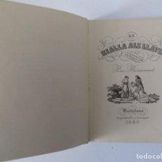 Libros antiguos: LIBRERIA GHOTICA. PERE BENAVENT. LA RIALLA ALS LLAVIS. 1938. EDICIÓN DE 500 EJEMPLARES.. Lote 144622934