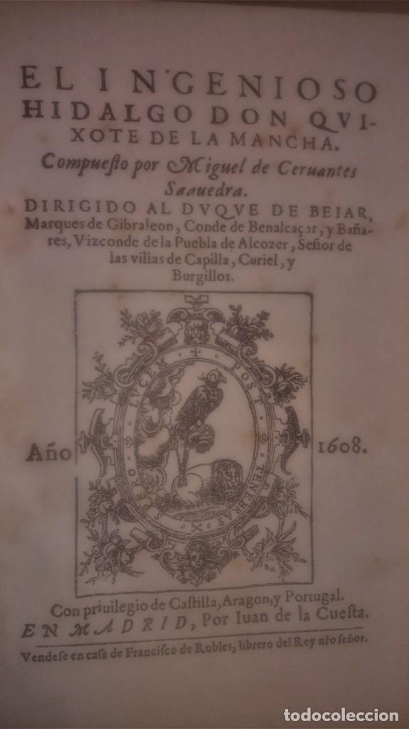 Libros antiguos: II TOMOS DON QUIJOTE DE LA MANCHA PRIMERA EDICION 1608 Y 1615,PRIMERA EDICION FACSIMIL1897,CERVANTES - Foto 4 - 144751742