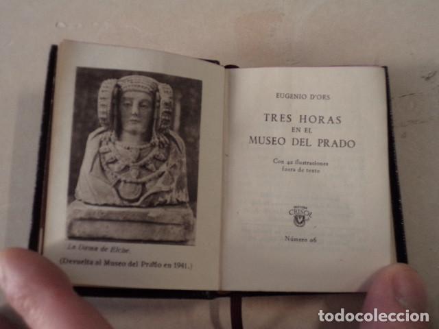Libros antiguos: CRISOLÍN Nº 06 - TRES HORAS EN EL MUSEO DEL PRADO - EUGENIO DORS - BUEN ESTADO - Foto 3 - 144991562
