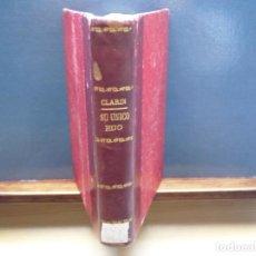 Libros antiguos: SU ÚNICO HIJO. CLARÍN. ¿1ª EDICIÓN?. Lote 145570646