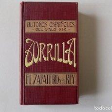 Libros antiguos: LIBRERIA GHOTICA. EDICIÓN MODERNISTA DE JOSÉ ZORRILLA. EL ZAPATERO Y EL REY. 1910. Lote 145899306
