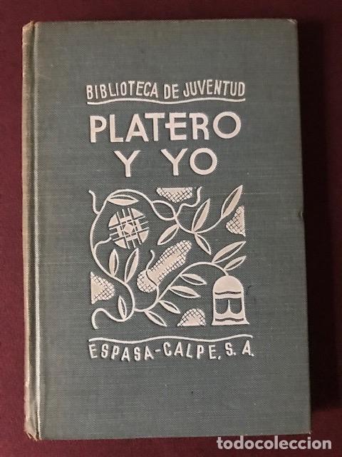 PLATERO Y YO. JUAN RAMÓN JIMÉNEZ. FERNANDO MARCO ESPASA-CALPE. 1936. EDICIÓN PREMIO NOBEL. (Libros antiguos (hasta 1936), raros y curiosos - Literatura - Narrativa - Clásicos)