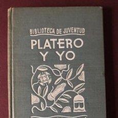 Libros antiguos: PLATERO Y YO. JUAN RAMÓN JIMÉNEZ. FERNANDO MARCO ESPASA-CALPE. 1936. EDICIÓN PREMIO NOBEL.. Lote 146161266