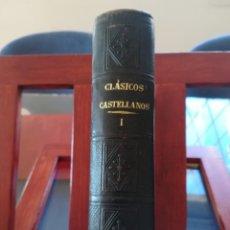 Libros antiguos: COLECCION DE AUTORES CLASICOS ESPAÑOLES-TOMO I-COMPAÑIA DE JESUS-HORMIGA DE ORO-1887. Lote 146522382