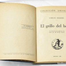 Old books - El grillo del Hogar. Carlos Dickens, Colección Universal, Calpe, Madrid (1920) - 146911302