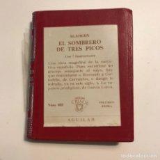 Libros antiguos: CRISOLÍN. Nº 033. EL SOMBRERO DE TRES PICOS. ALARCÓN. 1971. AGUILAR. Lote 146952058