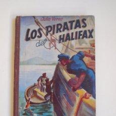 Libros antiguos: LOS PIRATAS DEL HALIFAX - JULIO VERNE - EDITORIAL SAÉNZ DE JUBERA - 15 PESETAS - AÑOS 30-40. Lote 147148158