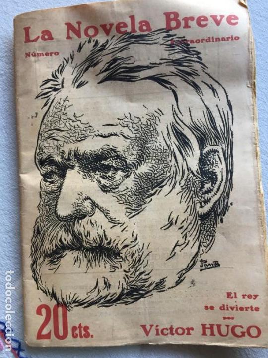 EL REY SE DIVIERTE. VICTOR HUGO, . LA NOVELA BREVE (Libros antiguos (hasta 1936), raros y curiosos - Literatura - Narrativa - Clásicos)