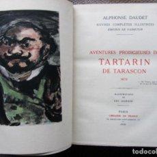 Libros antiguos: OBRAS COMPLETAS ILUSTRADAS DE ALPHONSE DAUDET CON 85 DIBUJOS DE EDY LEGRAND, PICART LE DOUX, BAILLÉ.. Lote 147366462