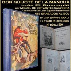 Libros antiguos: PCBROS - DON QUIJOTE DE LA MANCHA - M. DE CERVANTES S. - ED. MAUCCI - 683 GRABADOS AL BOJ - 599 PÁGS. Lote 147979266
