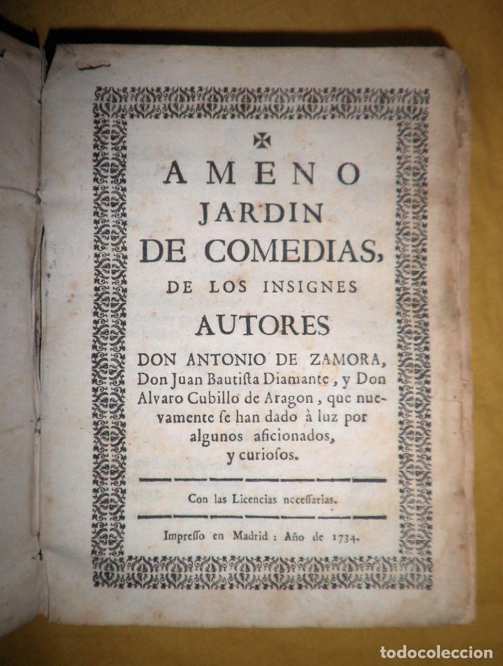 Libros antiguos: AMENO JARDIN DE COMEDIAS - AÑO 1734 - COMEDIAS SIGLO DE ORO ESPAÑOL - PERGAMINO·MUY RARO. - Foto 4 - 148475150
