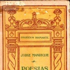 Libros antiguos: JORGE MANRIQUE . POESÍAS (DIAMANTE LÓPEZ. C. 1900). Lote 148952298
