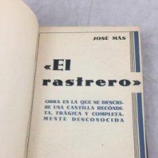 Libros antiguos: EL RASTRERO JOSÉ MAS NOVELA GUIJUELO SALAMANCA EDITORIAL PUEYO MADRID 1934 2ª EDICIÓN.. Lote 149029862