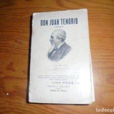 Libros antiguos: DON JUAN TENORIO. DON JOSE ZORRILLA. MANUEL P. DELGADO EDITOR, 1911. . Lote 149618026