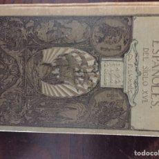 Libros antiguos: LOS EXPLORADORES ESPAÑOLES 1922. Lote 149676085