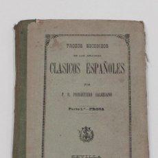Libros antiguos: TROZOS ESCOGIDOS DE LOS MEJORES CLASICOS ESPAÑOLES. PARTE 1ª. PROSA. P. R. P. SALESIANO. 1898.. Lote 149948418