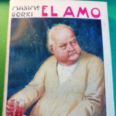Libros antiguos: EL AMO POR MAXIMO GORKI EDIT.1910. Lote 149968826