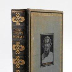 Libros antiguos: OBRAS COMPLETAS DE HOMERO, LUIS SEGALÁ, 1927, MONTANER Y SIMÓN, BARCELONA. 29X21CM. Lote 150340522