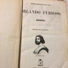 Libros antiguos: ORLANDO FURIOSO POR ARIOSTO 1851. Lote 150470542