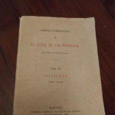 Libros antiguos: SOTILEZA (1920) DE JOSÉ MARIA DE PEREDA. Lote 150817082