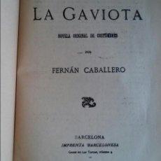 Libros antiguos: LA GAVIOTA. FERNAN CABALLERO. FOLLETIN DEL DIARIO DE BARCELONA. TOMO I. IMPRENTA BARCELONES 1909.. Lote 150841858
