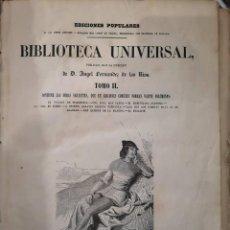 Libros antiguos: BIBLIOTECA UNIVERSAL - TOMO II - EJEMPLAR ORIGINAL DE 1851 - (ÁNGEL FDEZ. DE LOS RÍOS). Lote 150847710