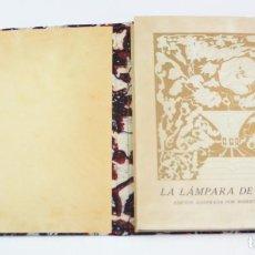 Libros antiguos: LA LÁMPARA DE ALADINO, 1917, EDICIÓN ILUSTRADA, ROBERTO MONTENEGRO, GALERIAS LAYETANAS, BARCELONA. . Lote 151211178