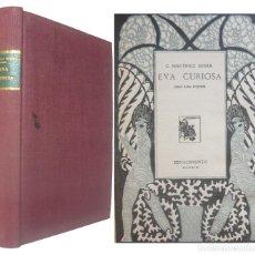 Libros antiguos: 1930 - 1ª ED. - GREGORIO MARTÍNEZ SIERRA: EVA CURIOSA. LIBRO PARA MUJERES - MADRID, RENACIMIENTO . Lote 151360282