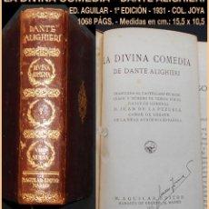 Libros antiguos: PCBROS - DIVINA COMEDIA - DANTE ALIGHIERI - M. AGUILAR, EDITOR - PRIMERA EDICIÓN - 1931. Lote 151827990