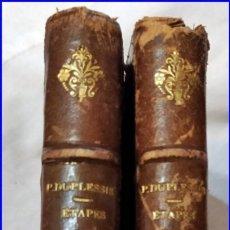 Libros antiguos: DOS TOMOS ANTIGUOS DE PAUL DUPLESSIS . Lote 151876530