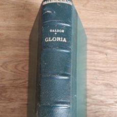 Libros antiguos: BENITO PÉREZ GALDÓS: GLORIA. Lote 151953150