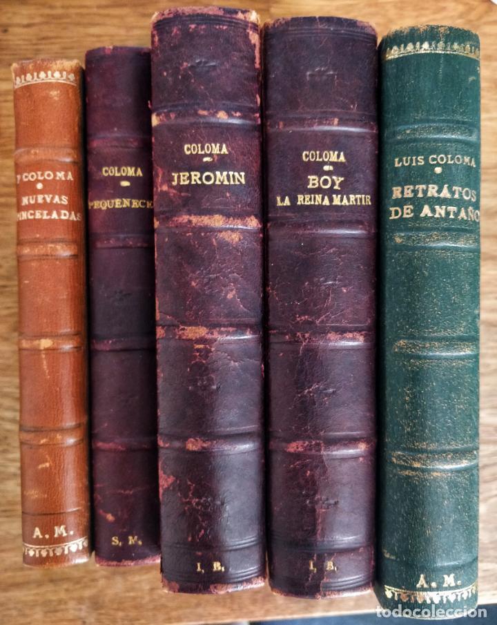 MARAVILLOSO LOTE DE CINCO LIBROS DE P. LUIS COLOMA (Libros antiguos (hasta 1936), raros y curiosos - Literatura - Narrativa - Clásicos)